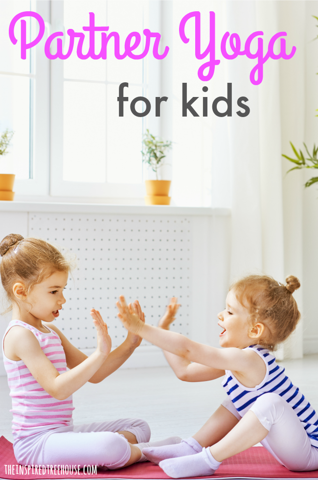 The Inspired Treehouse - These poses are a great way to introduce partner yoga for kids!