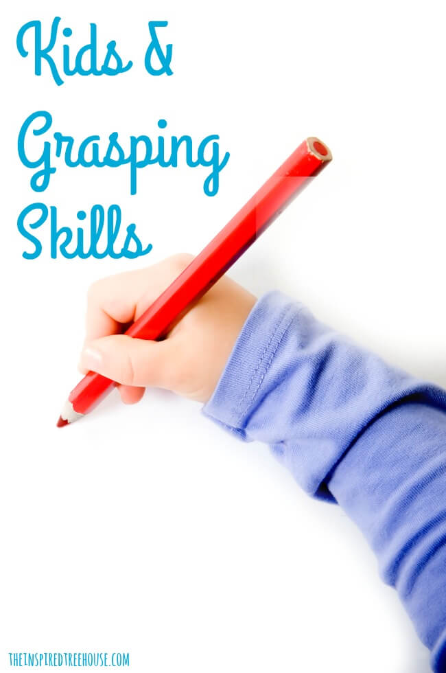 The Inspired Treehouse - Learn more about how to promote grasping skills for kids!