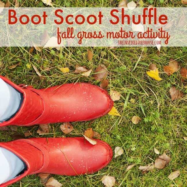The Inspired Treehouse - Little feet + big boots + fallen leaves = fun fall activities!! (not to mention the benefits of strengthening, heavy work, proprioception, motor planning and balance!).