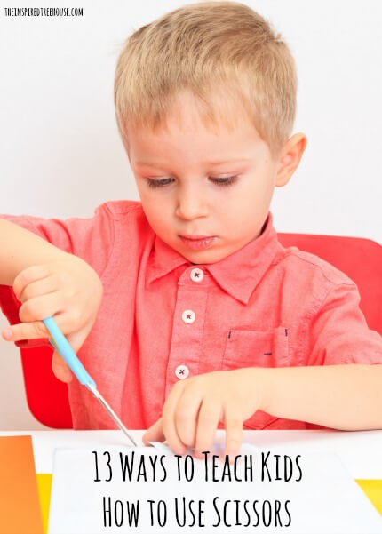 13 ways to teach kids how to use scissors title