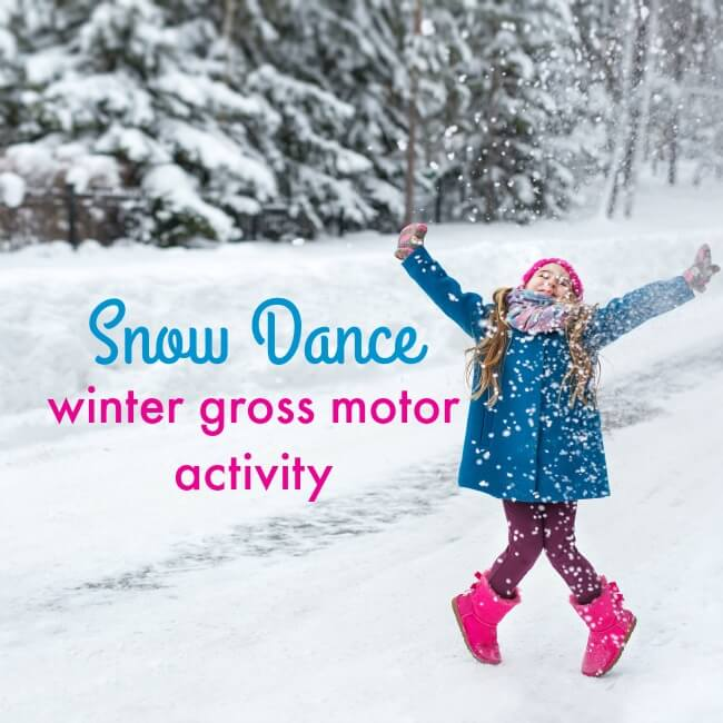 snow dance winter gross motor activities for a snowbound day