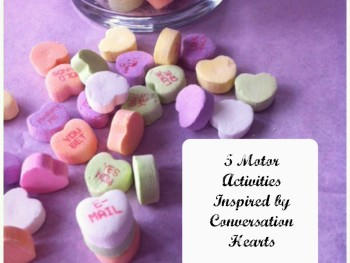 5 FUN VALENTINE'S DAY MOTOR ACTIVITIES
