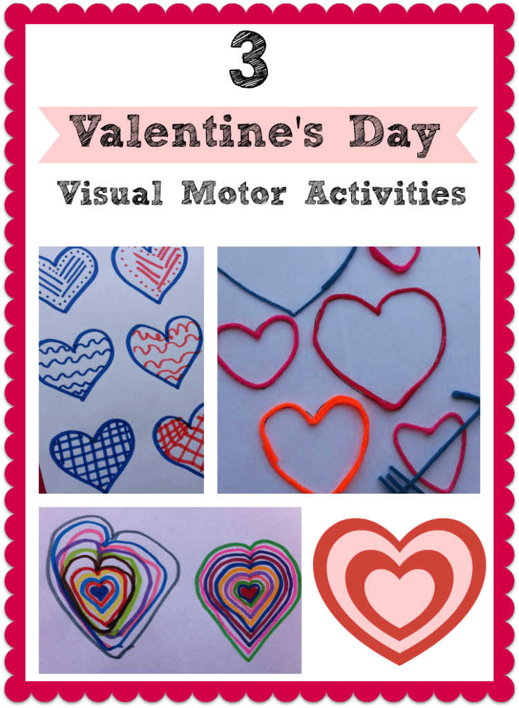 3 Simple Valentine S Day Visual Motor Activities For Kids The