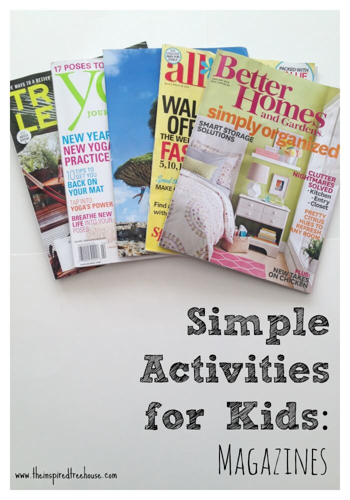 Simple Activities For Kids Magazines The Inspired Treehouse