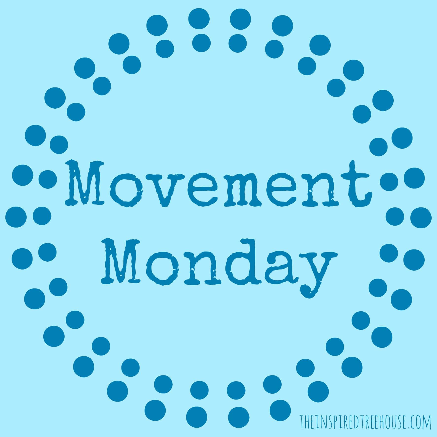gross motor activities movement monday