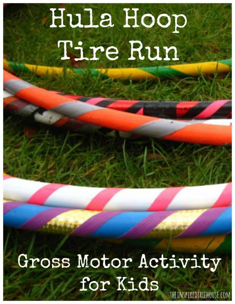 tire run the hula hoop gross motor activity