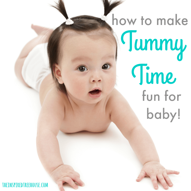 The Inspired Treehouse - Learn why tummy time is important and find lots of fun ideas to make tummy time more fun for babies!