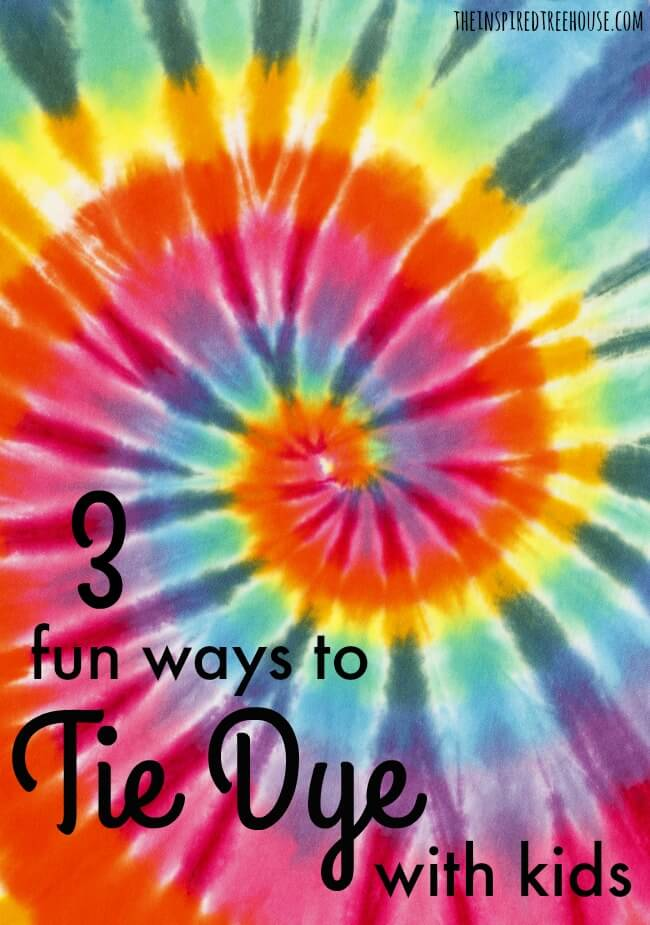 The Inspired Treehouse - 3 Fun Ways to Tie Dye With Kids! Check out these 3 fun and easy ideas for making cool tie dye tees with your kids at home or at school!
