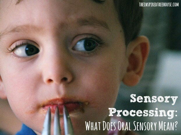 sensory processing what does oral sensory mean image