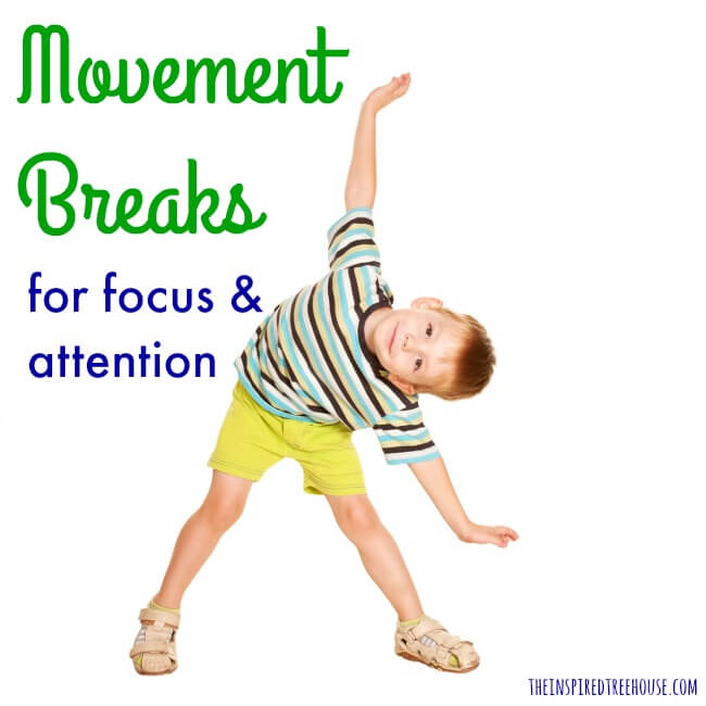 ACTIVITIES FOR KIDS: MOVEMENT BREAKS TO HELP KIDS STAY ALERT AND FOCUSED - The Inspired Treehouse