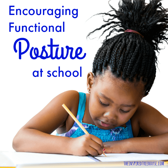 The Inspired Treehouse - Many kids struggle with sitting for long periods of time. Learn why a child may be having difficulty with maintaining functional posture in the classroom.