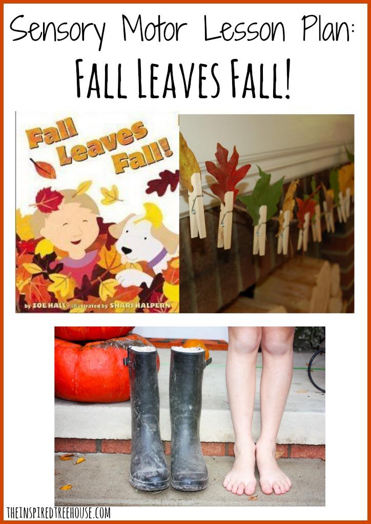Sensory Motor Lesson Plan Fall Leaves Fall