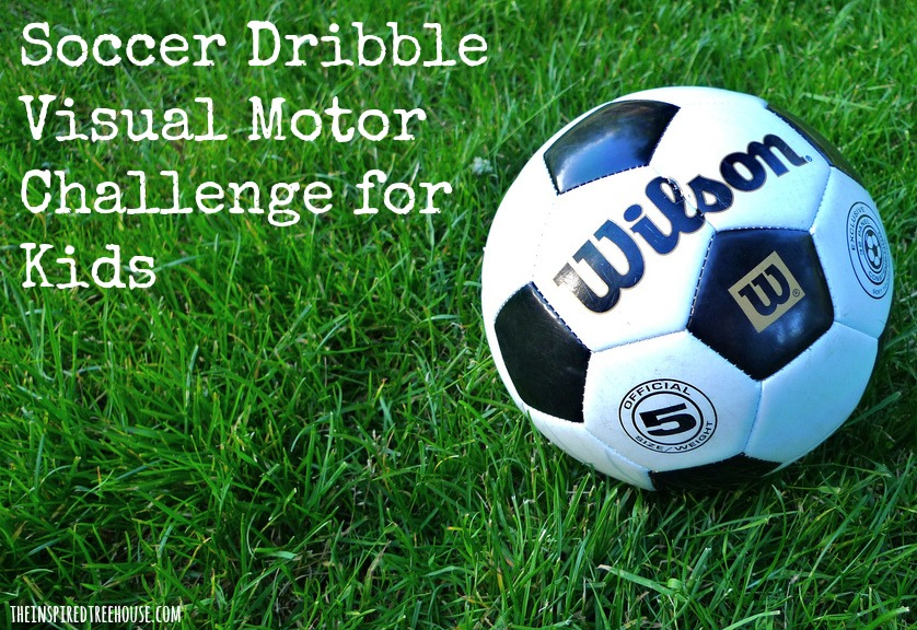 fine motor activities soccer dribble visual motor challenge
