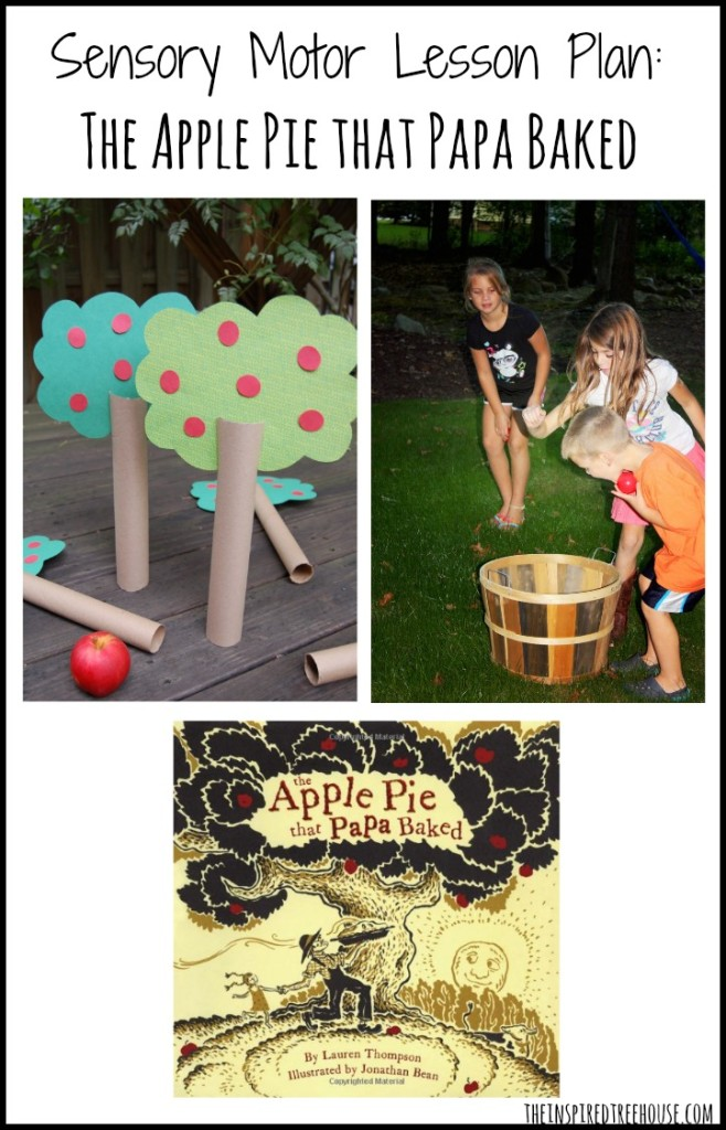 sensory motor lesson plan the apple pie that papa baked image