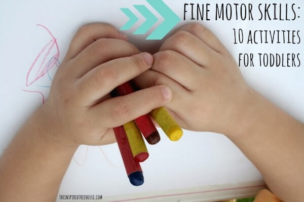 10 fine motor activities for toddlers the inspired treehouse for Fine motor skills activities for infants