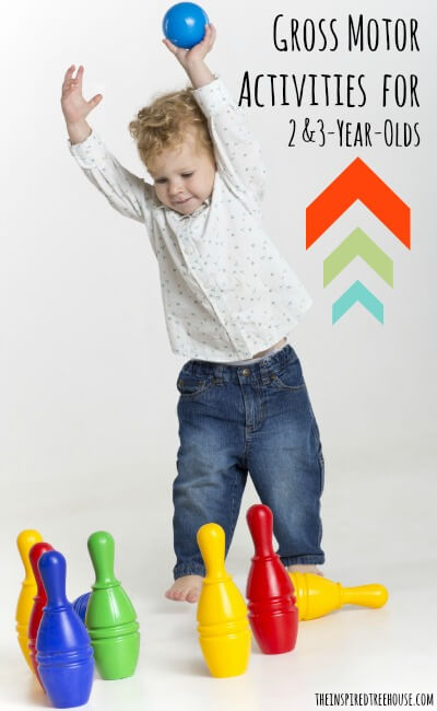 gross motor skills 8 activities for 2 and 3 year olds