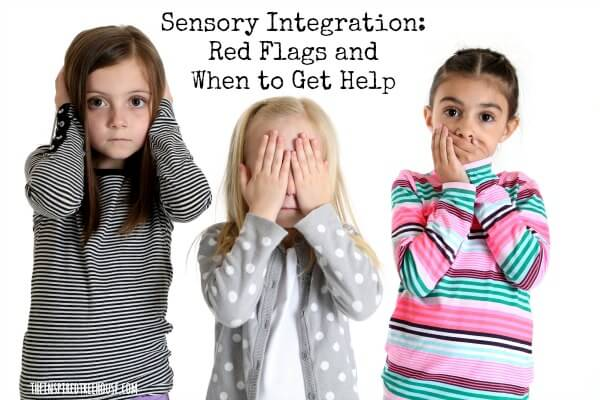 sensory integration red flags and when to get help