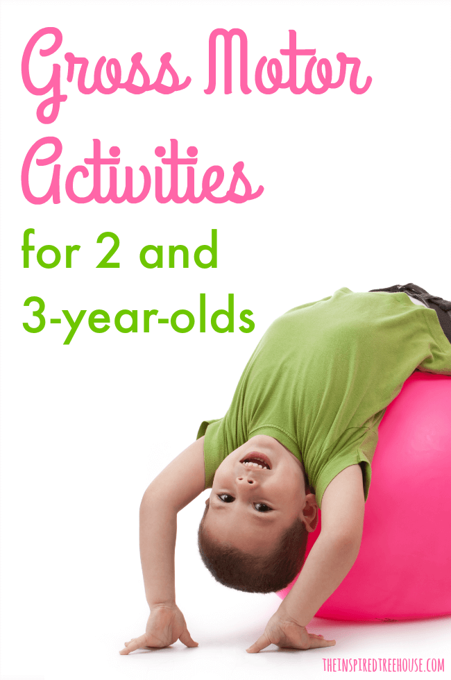 gross motor skills activities for 2 and 3 year olds the