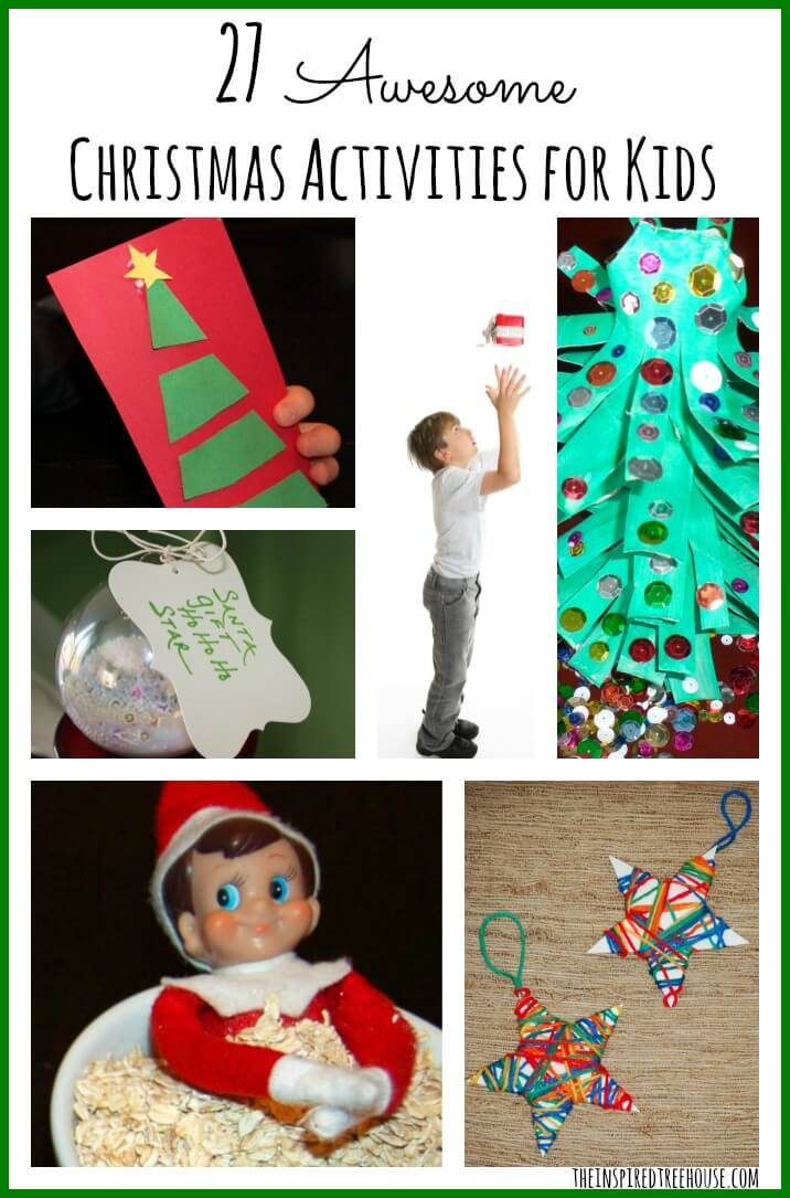27 AWESOME CHRISTMAS ACTIVITIES FOR KIDS - The Inspired Treehouse