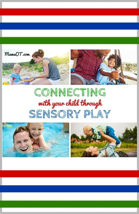 connecting with your child through sensory play title