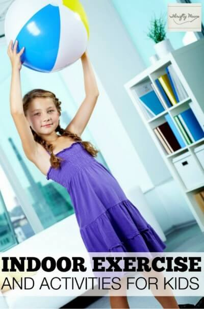 Indoor rainy day exercise activities for kids