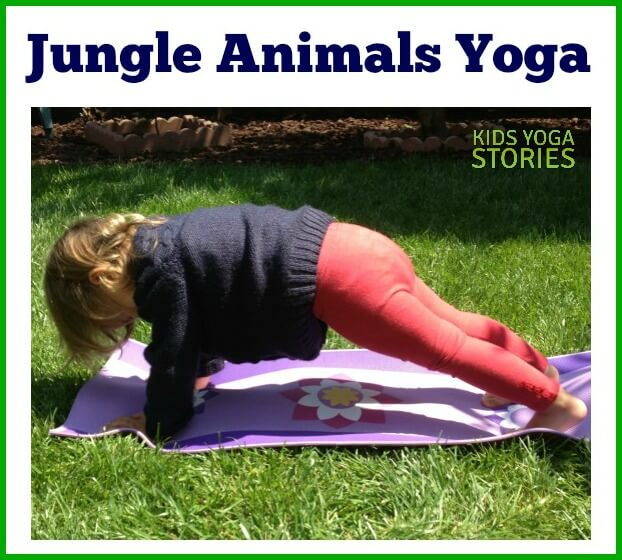 Jungle Animal Yoga For Kids The Inspired Treehouse