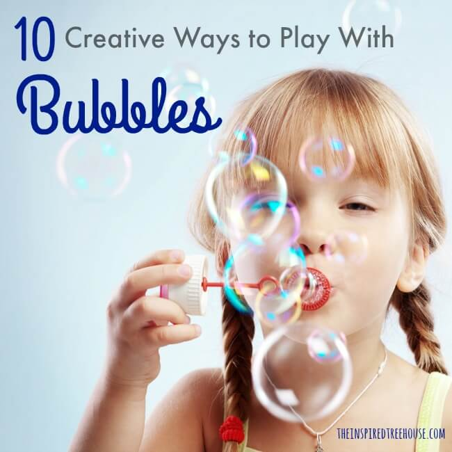 The Inspired Treehouse - Simple ideas for active, hands-on play to promote child development skills with easy to find and cost-effective bubbles!