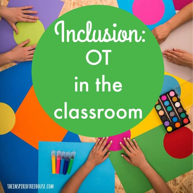 The Inspired Treehouse - Learn how and why to provide OT services in the classroom setting.