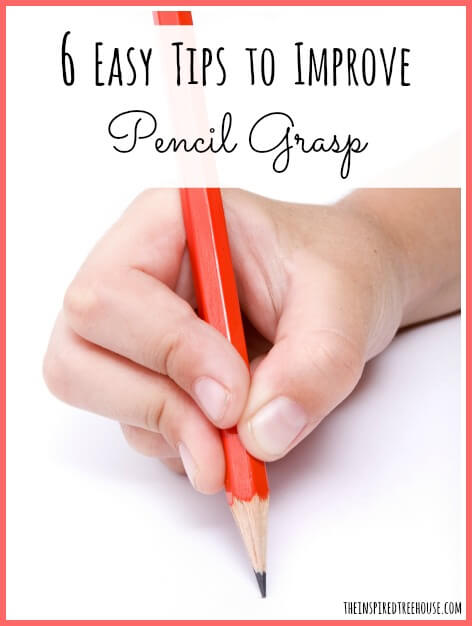 6 easy tips for a better pencil grasp title