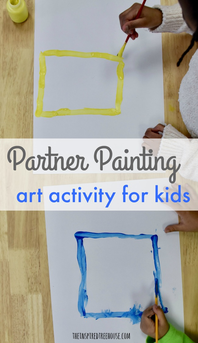 Art Activities For Kids Partner Painting The Inspired Treehouse