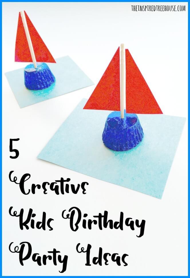 KIDS BIRTHDAY PARTY IDEAS 5 FUN THEMES 27