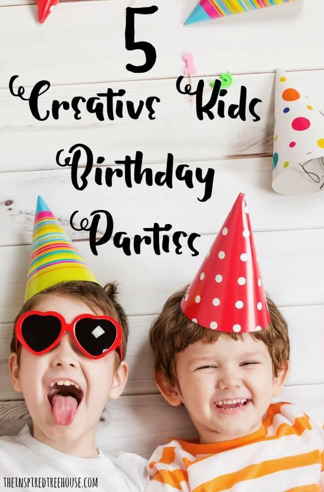 kids birthday party ideas pin