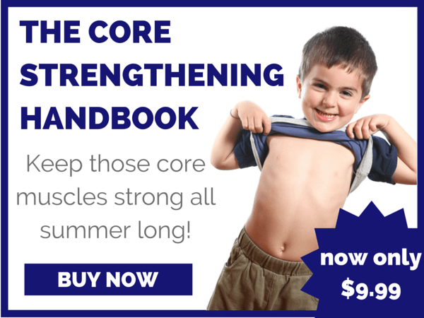 The Core Strengthening Handbook by the team at The Inspired Treehouse - 50+ fun and playful core strengthening activities for kids!