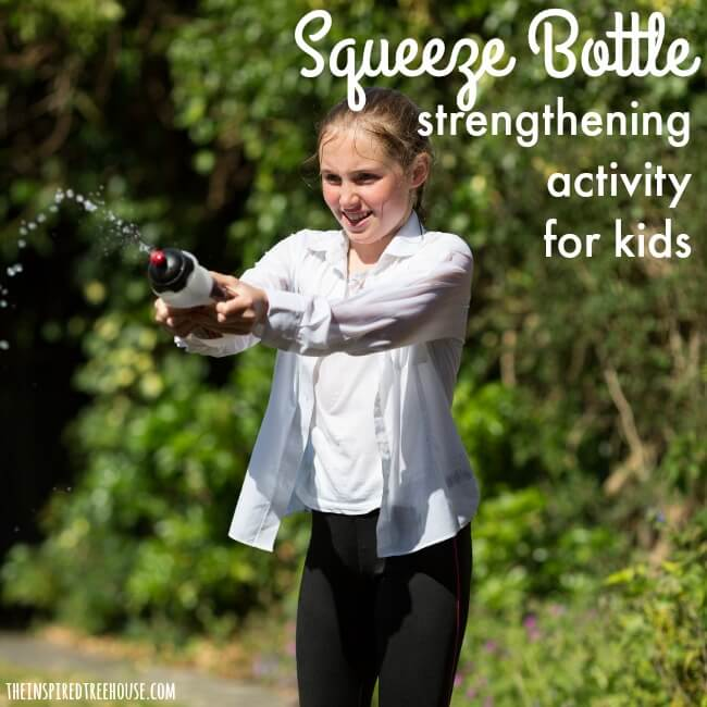 The Inspired Treehouse - Squeeze Bottle Strengthening! Kids will love this fun summer activity that helps with all-over body strength!
