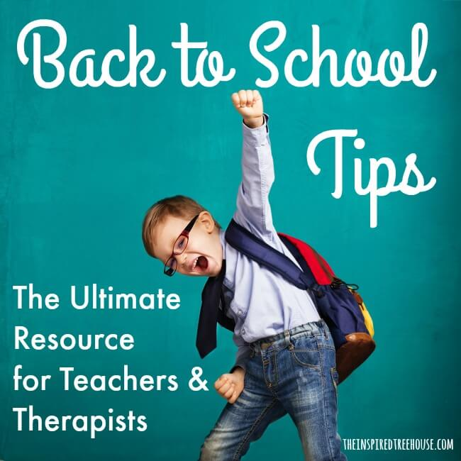 The Inspired Treehouse - A comprehensive list of back to school resources for teachers and school based occupational and physical therapists.