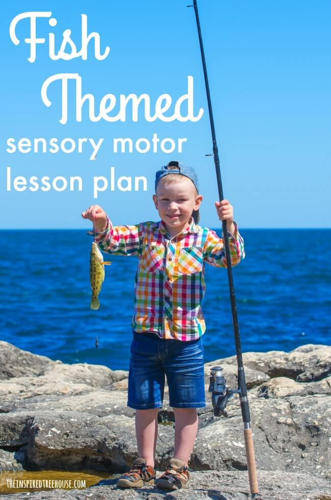 The Inspired Treehouse - A fish themed sensory motor lesson plan to get kids moving and building important developmental skills!