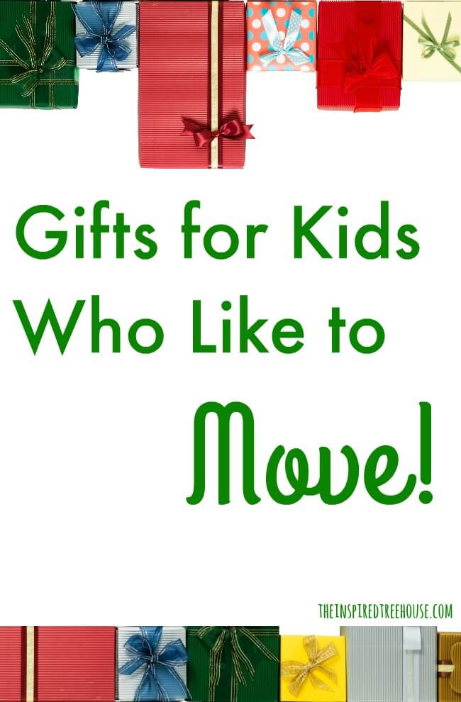 The Inspired Treehouse - This gift guide is perfect for kids who are active and on the move!