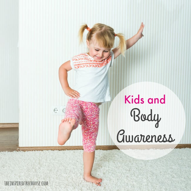 The Inspired Treehouse - Learn more about how kids develop body awareness and how you can help them work on this important developmental skill.