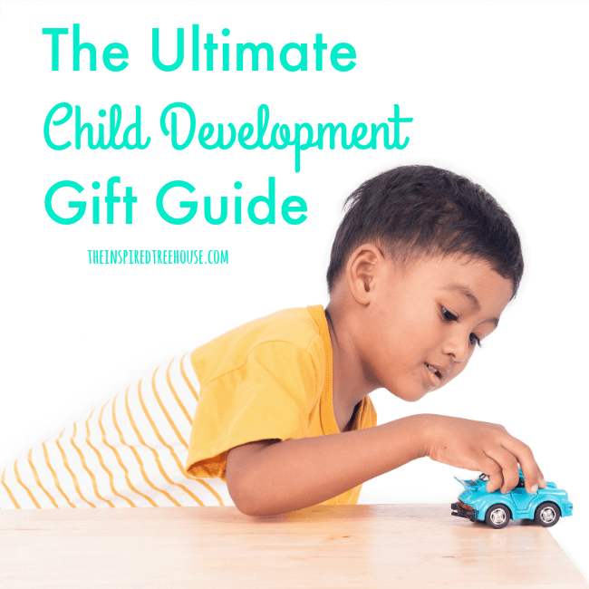 The Inspired Treehouse - Our Ultimate Child Development Gift Guide - full of awesome toys and products that support healthy development by targeting fine motor skills, gross motor skills, and more!