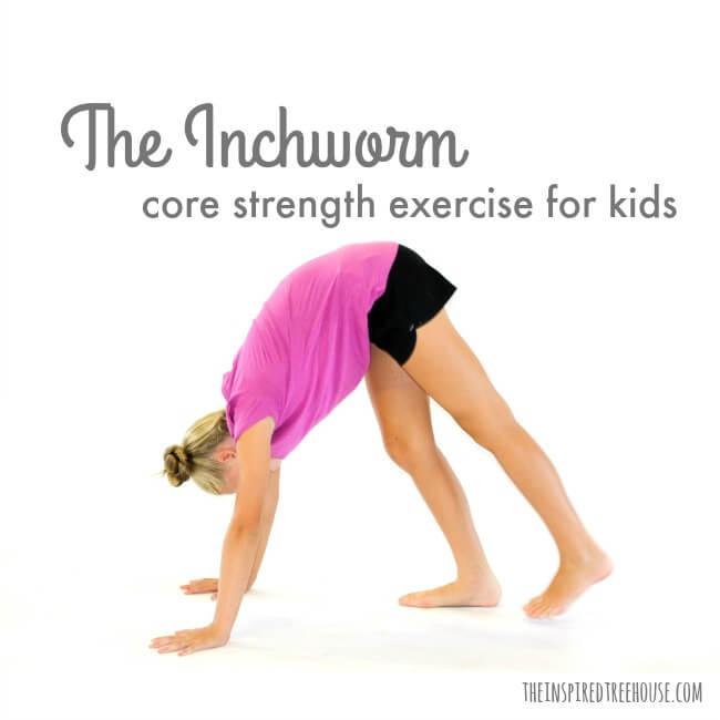The Inspired Treehouse - The Inchworm is an awesome core strength exercise for kids! Learn how to do it...and why you should add this activity to your therapy bag of tricks!