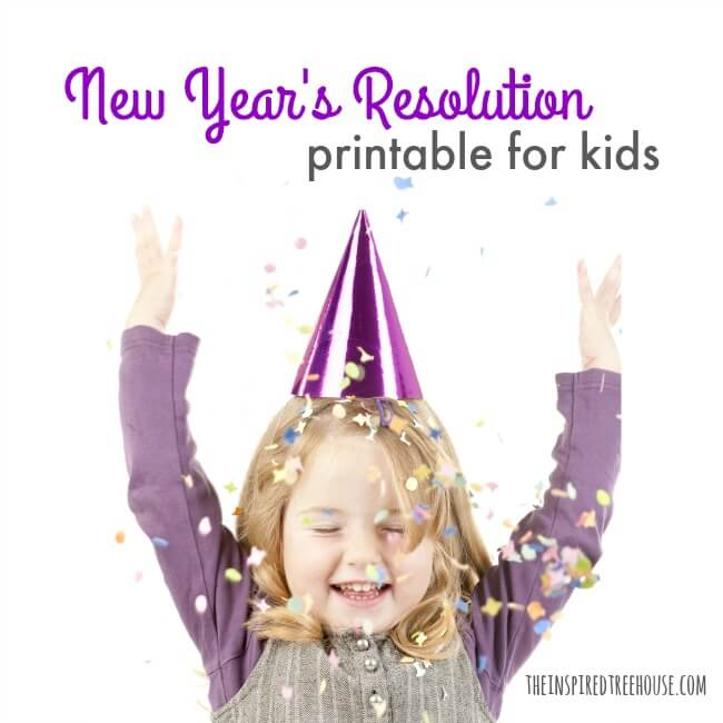 The Inspired Treehouse - This cute printable is the perfect way to talk about New Year Resolutions for kids - download yours today!