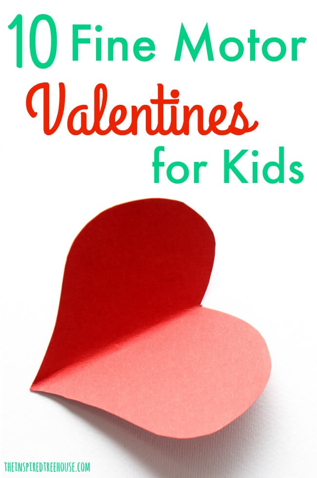 The Inspired Treehouse - Check out these 10 Fine Motor Valentines Day Ideas for Kids!