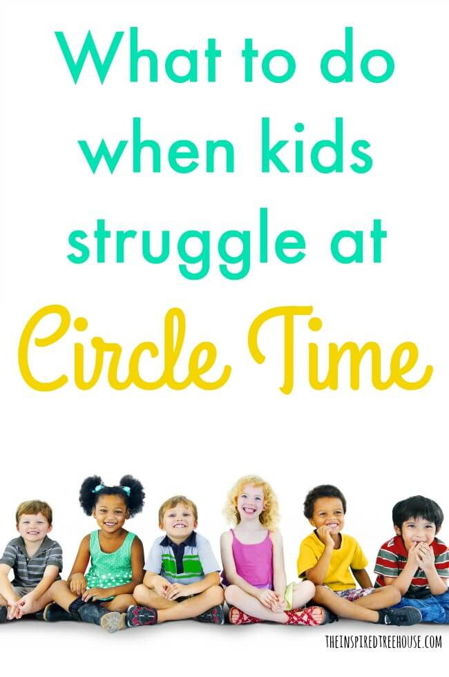 Circle Time Tips And Strategies The Inspired Treehouse