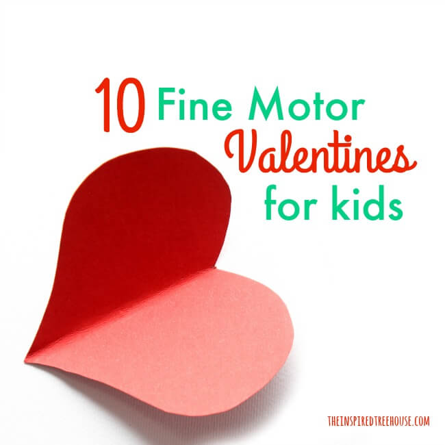 The Inspired Treehouse   Check Out These 10 Fine Motor Valentines Day Ideas  For Kids!