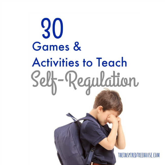 30 Games and Activities for Self-Regulation - The Inspired