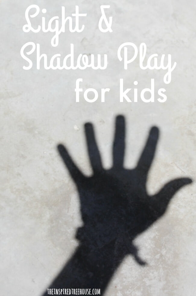 The Inspired Treehouse - These fun light and shadow play ideas are perfect for promoting developmental skills.