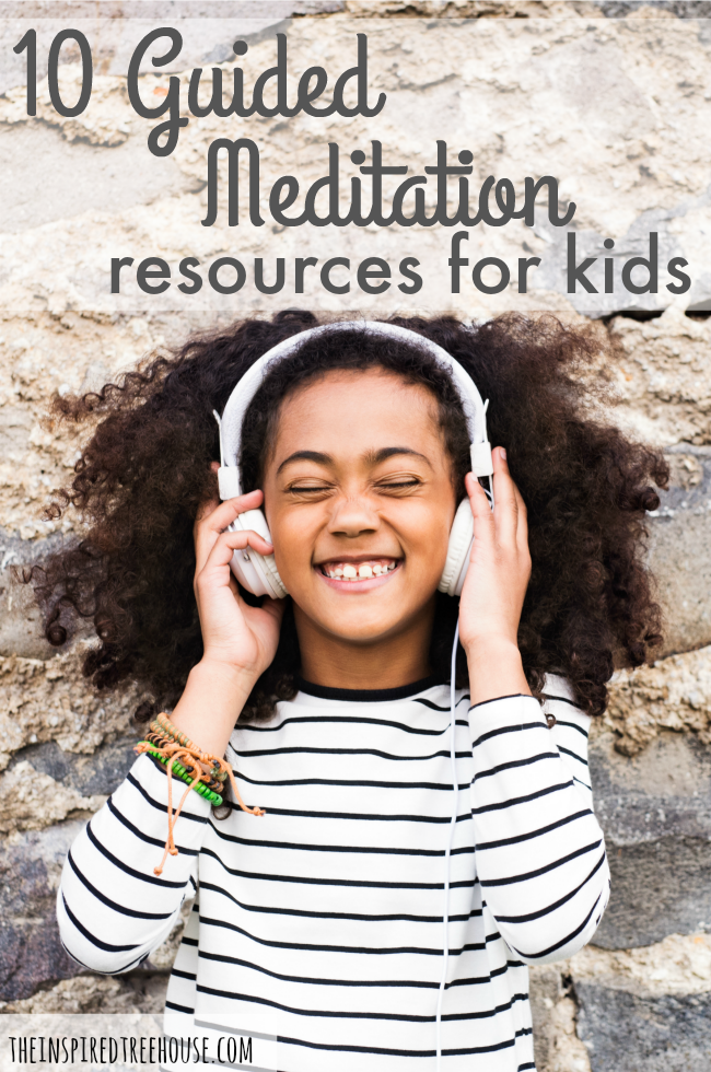 The Inspired Treehouse - These 10 resources are the perfect place to start if you want to try mindfulness activities and guided meditation for kids!