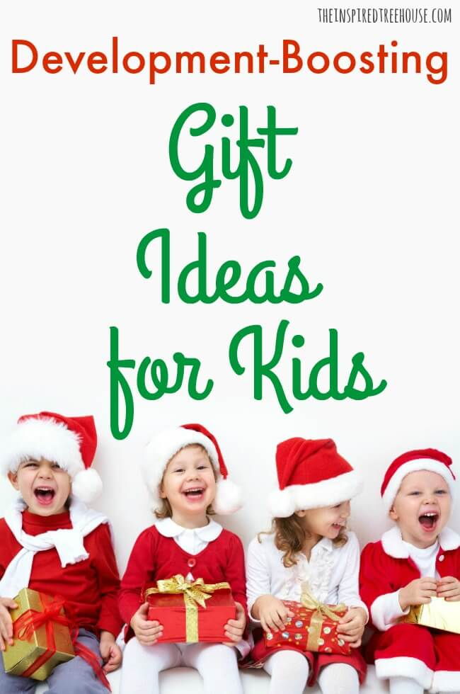 The Inspired Treehouse - These fun gift ideas for kids are more than just fun!  They also support healthy development!
