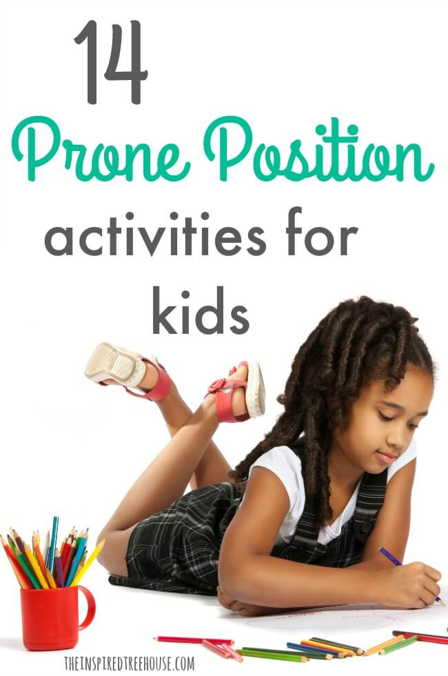 The Inspired Treehouse - These prone position play activities are great for building core strength and endurance to support fine motor development.