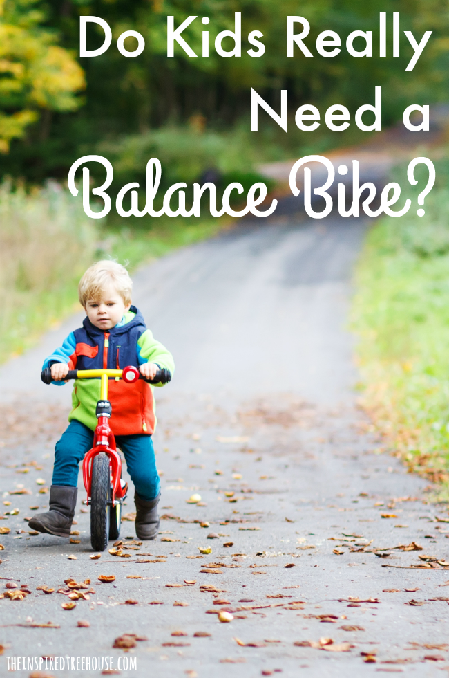 The Inspired Treehouse - What if we told you that the best balance bike is one you already have in your garage?  Learn more!